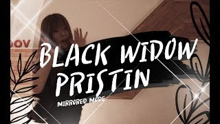프리스틴(PRISTIN)_블랙위도우(BLACK WIDOW) 안무 거울모드