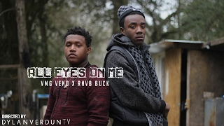 VMG Veno X R.N.B.V. Buck - All Eyes On Me (Official Music Video) @dylanverduntv
