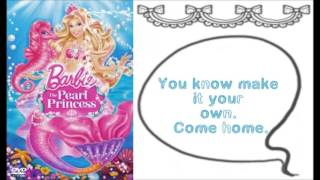 Barbie the Pearl Princess - Light Up The World w/lyrics