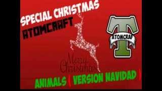 "Martin Garrix ""Animals"" ( Special Christmas ) | AtomCraft"