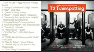 T2 Trainspotting  Soundtrack Tracklist