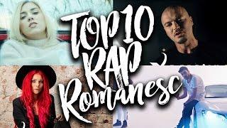 TOP 10 Melodii Noi de Rap & Hip-Hop Romanesc in Noiembrie, Decembrie, Ianuarie 2017