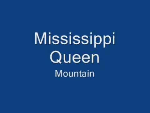 mountain-mississippi-queen-lyrics-mrmasteroflyric