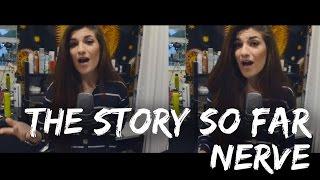 The Story So Far - Nerve | Christina Rotondo Cover