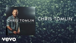 Chris Tomlin - Waterfall (Lyrics And Chords)