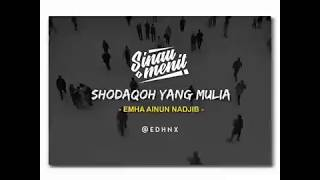 CAK NUN - SHODAQOH YANG MULIA | #Sinau1Menit | @EDHNX