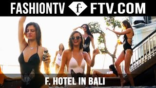 Models relaxing at f. Hotel in Bali | FashionTV