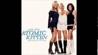 Atomic Kitten -  Don't Go Breaking My Heart