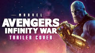 Avengers - Infinity War Trailer Music