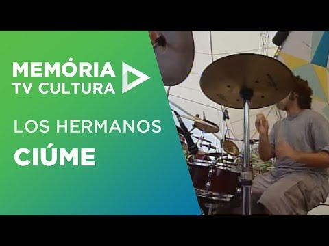Ciume de Los Hermanos Letra y Video