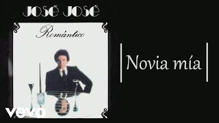 José José - Novia Mía