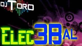 DJ TORO - ELC3BALL ( 3BALL MIX ) 2011-2012.wmv