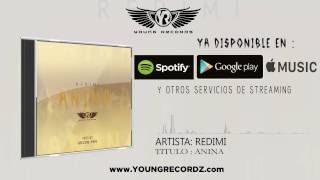 """REDIMI- ANINA """" Prod.By.Young Pro"""" (Audio Oficial)"""