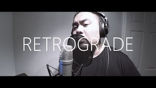 Retrograde by James Blake (RoyChristian Cover)