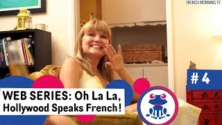 Web series 1 to Learn French - French Love - Lesson 4: Languages - Hollywood Speaks French