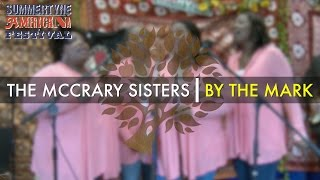 The McCrary Sisters - 'By The Mark' live at SummerTyne | UNDER THE APPLE TREE