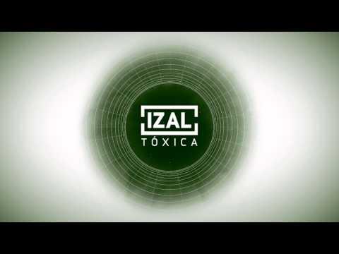 izal-toxica-izalmusic