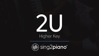 2U [HIGHER Piano Karaoke] David Guetta & Justin Bieber