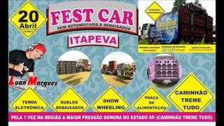 Fest Car Automotivo + Caminhão Treme Tudo - Dj Luan Marques