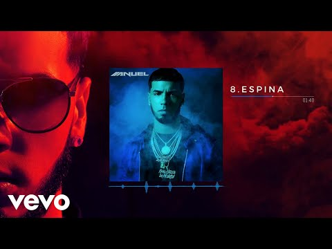 Espina de Anuel Aa Letra y Video