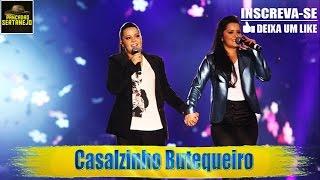 Maiara e Maraisa - Casalzinho Butequeiro ( AO VIVO DVD 2016 )