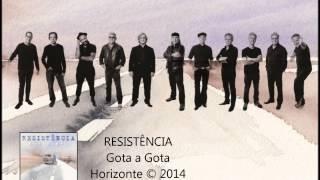 Resistência - Gota a Gota