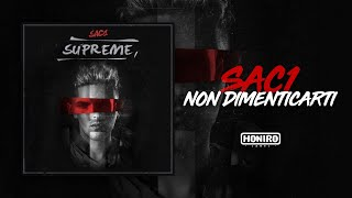 SAC1 - 01 - NON DIMENTICARTI ( LYRIC VIDEO )
