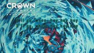 Crown The Empire - Are You Coming With Me? Lyrics