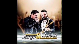 06 - JORGE E MATEUS - Ou Some ou Soma (Áudio Oficial)(CD COMO SEMPRE FEITO NUNCA 2016)