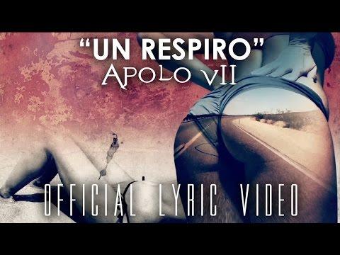 Un Respiro de Apolo7 Letra y Video