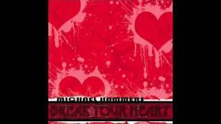 Break Your Heart - Michael Hammers (Taio Cruz Cover)