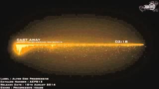 Cast Away - Before You Go (Original Mix) [AEPS13] [THS89]