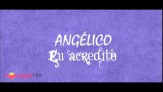 Angélico - Especial
