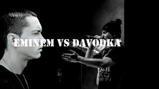 Davodka Vs Eminem