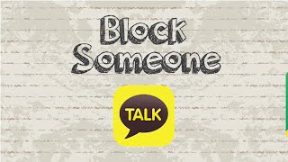 How to block someone on Kakaotalk