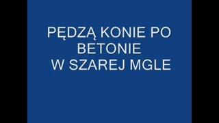 Golec Uorkiestra - Pędzą konie Tekst