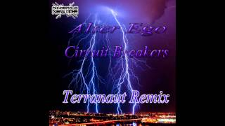 Alter Ego -  Circuit Breakers Terranaut Drum & Bass Remix