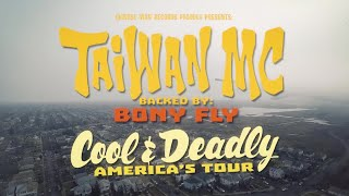 Taiwan MC - America's Tour (Cool & Deadly)