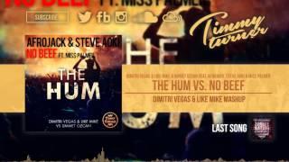 Dimitri Vegas & Like Mike & Ummet Ozcan feat. Miss Palmer - The Hum vs. No Beef (DV&LM Mashup)