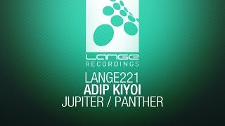 Adip Kiyoi - Panther [OUT NOW]