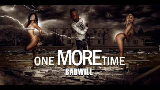 chanson francaise 2017 Badwill - one more time ( ABONNER VOUS )