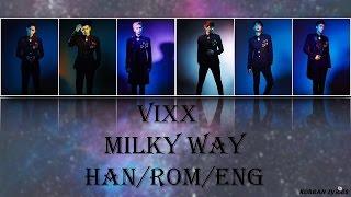 VIXX - Milky Way (Han/Rom/Eng) Lyrics