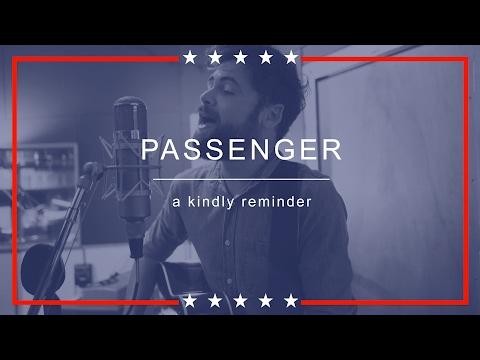 A Kindly Reminder de Passenger Letra y Video
