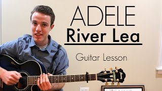 Adele - River Lea | Easy Guitar Lesson & Chords