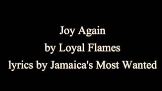 Joy Again - Loyal Flames (Lyrics)