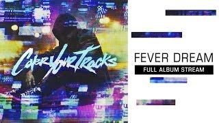"Cover Your Tracks - ""Follow Me"" (Full Album Stream)"