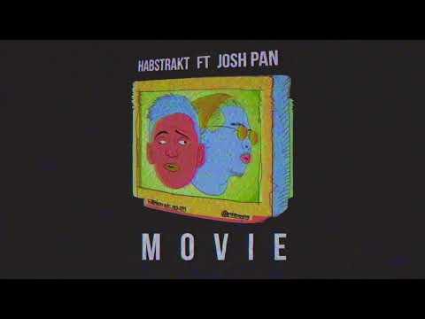 Habstrakt - Movie (feat. josh pan)
