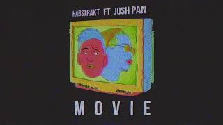 Habstrakt - Movie (feat. josh pan) [Official Full Stream]