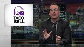 John Oliver - Taco Bell (dialysis episode)