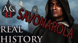 "Assassin's Creed: The Real History - ""Girolamo Savonarola"""